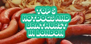 Top 5 Hot Dogs & Bratwurst in London - Updated