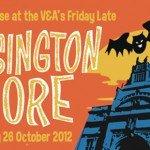 V&A Lates: Kensington Gore - Tonight Free Halloween Extravaganza w/ Amy Grimehouse