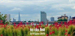 Unusual Things To Do In London This Week | 8 - 14 June 2015