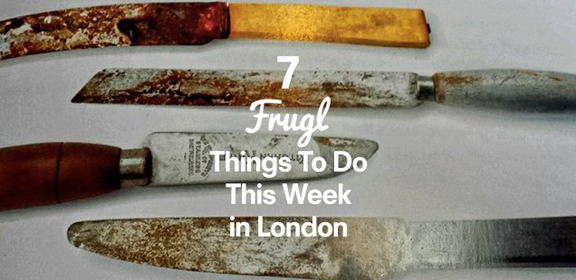 7 Frugl Things to Do This Week in London + Win a 1 Month London Travelcard