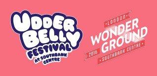 Udderbelly Festival & London Wonderground