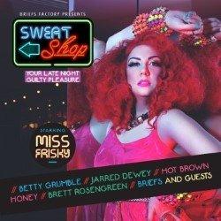 Briefs Factory Presents: Sweatshop