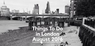 Things to Do in London in August