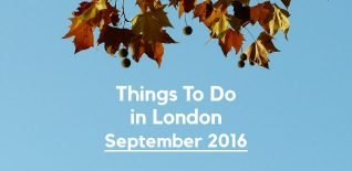 Things to do in London in September2016
