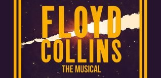 WIN TICKETS! FLOYD COLLINS – THE MUSICAL AT WILTON'S MUSIC HALL