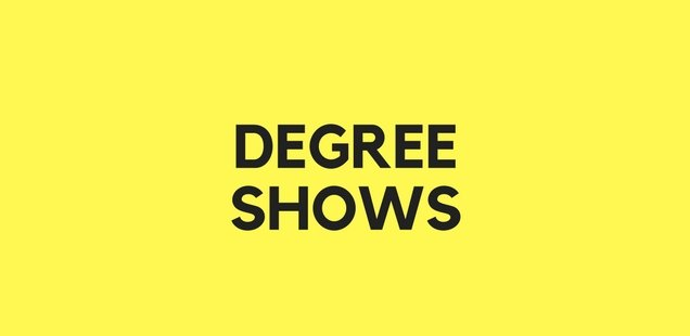 London Degree Shows 2017 - Discover the future of the arts for FREE!